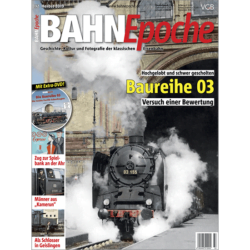 BahnEpoche 33 / Winter 2020 mit Film-DVD