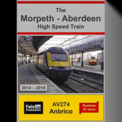 The Morpeth - Aberdeen High Speed Train (2014 - 2019)