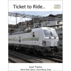 Just Trains 14 - Basel Bad - Spiez - Lötschberg -Brig