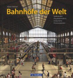 Bahnhöfe der Welt