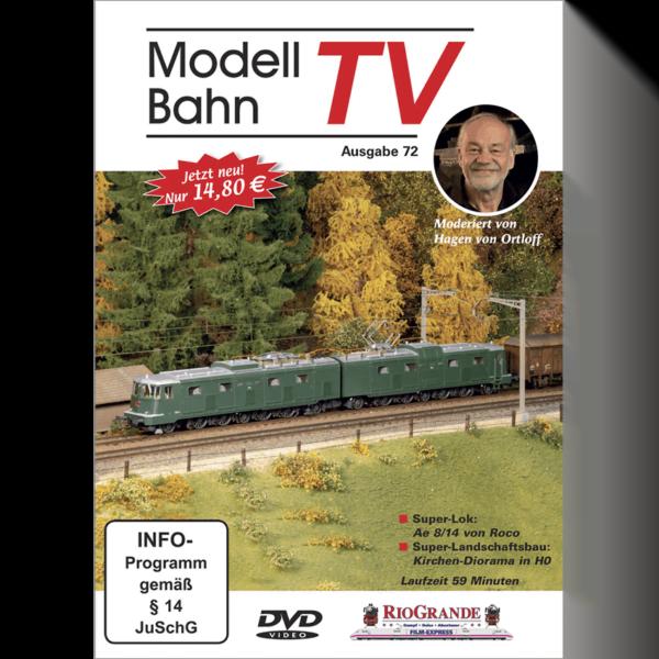 ModellbahnTV - Ausgabe 72