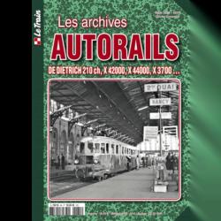 Les Archives Autorails Tome 4