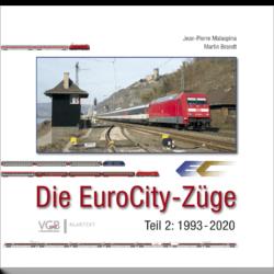 Die EuroCity-Züge - Teil 2 1994-2020