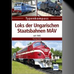 Loks der Ungarischen Staatsbahnen MÁV - Seit 1945